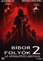 B�bor foly�k 2.: Az apokalipszis angyalai (2004) online film