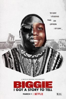 Biggie: I Got a Story to Tell (2021) online film