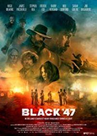 Black '47 (2018) online film