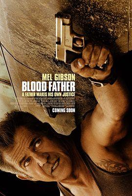 Az utolsó emberig (Blood Father) (2016) online film