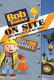 Bob, a mester a helyszínen - Utak és hídak (2008) online film