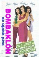 Bombaklón - Az újabb pite (2002) online film