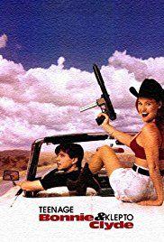 Bonnie és Clyde a tinédzser sztori (1993) online film