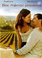 Bor, mámor, Provence (2006) online film