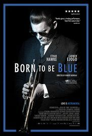 Born to Be Blue (2015) online film