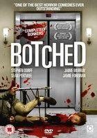 Botched (2007) online film