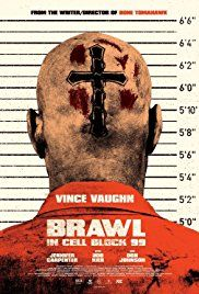 Büntető ököl (Brawl in Cell Block 99) (2017) online film