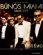 B�n�s Miami 1. �vad (2012) online sorozat