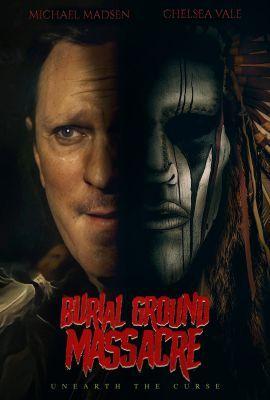 Burial Ground Massacre (2021) online film