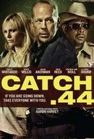 Catch .44 (2011) online film