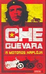 Che Guevara: A motoros naplója (2004) online film