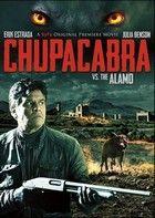 Chupacabra vs. the Alamo (2013) online film