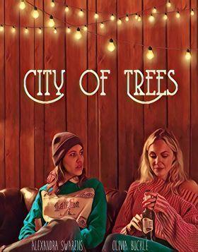 City of Trees (2019) online film