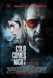 Cold Comes the Night (2013) online film