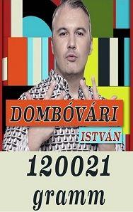 Comedy Club: Dombóvári István: 120021 gramm (2016) online film