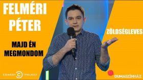 Comedy Club: Felméri Péter: Majd én megmondom! (2016) online film