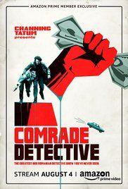 Comrade Detective 1. évad (2017) online sorozat