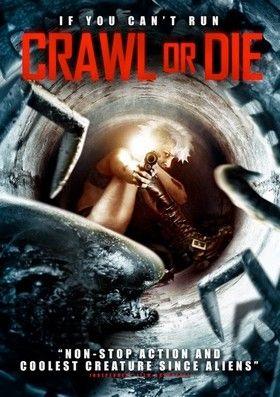 Crawl or Die (2014) online film