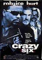 Crazy Six - Gengszterek háborúja (1998) online film