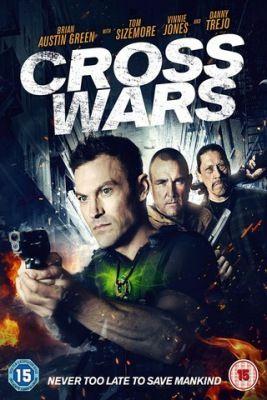 Cross Wars (2017) online film