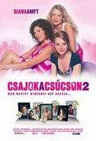 Csajok a csúcson 2. (2004) online film
