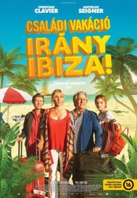 Családi vakáció - Irány Ibiza! (2019) online film