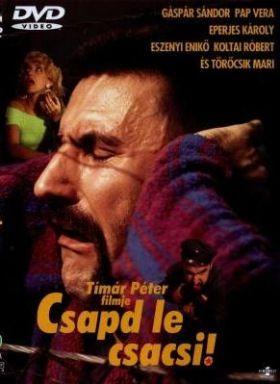 Csapd le csacsi (1990) online film