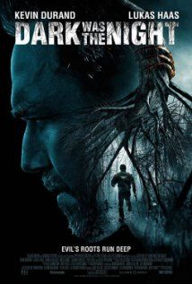 Dark was the night (2014) online film