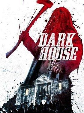 Dark House (2014) online film