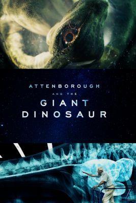 David Attenborough és az óriásdinoszaurusz (2016) online film