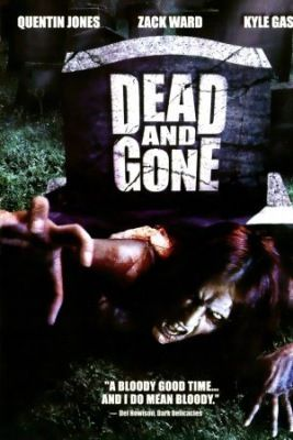 Dead and Gone (2008) online film