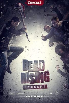 Dead Rising: Végjáték (2016) online film
