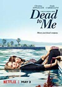 Dead to Me 1. évad (2019) online sorozat