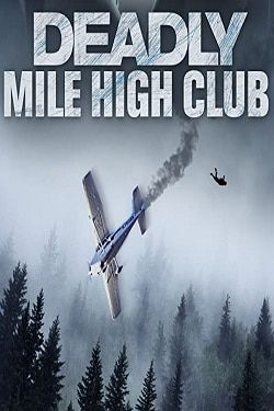 Deadly Mile High Club (2020) online film