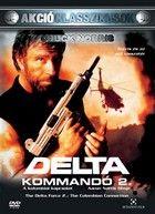Delta kommandó 2. - A kolumbiai kapcsolat (1987) online film