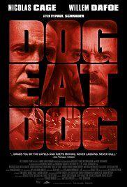 Dog Eat Dog (2016) online film