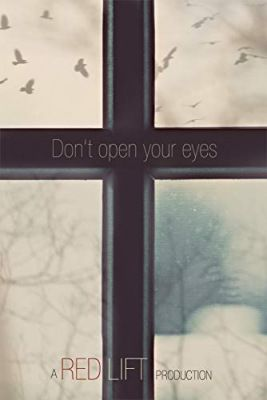 Don't Open Your Eyes (2018) online film