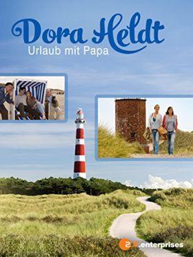 Dora Heldt: Nyaralás a papával (2009) online film