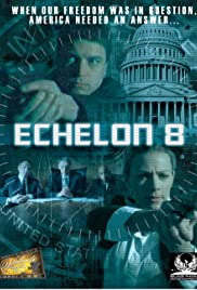 Echelon 8 (2009) online film