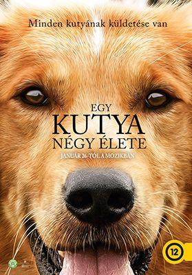 Egy kutya négy élete (A Dog's Purpose) (2017) online film