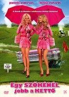 Egy szőkénél jobb a kettő (2007) online film