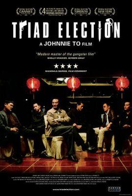 Election 2: Triad Election (2006) online film