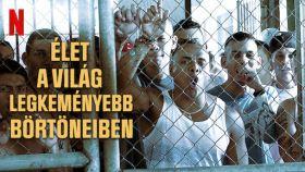 Élet a világ legkeményebb börtöneiben 1. évad (2014) online sorozat