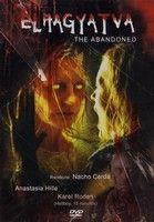 Elhagyatva (The Abandoned) (2006) online film