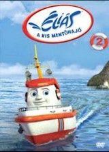 Éliás, a kis mentőhajó (2005) online film