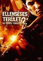 Ellenséges terület 2 - Az ördög tengelye (2006) online film