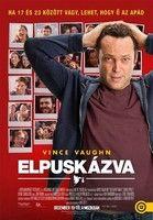 Elpuskázva (2013) online film