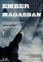 Ember a magasban (2008) online film