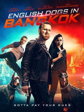 English Dogs in Bangkok (2020) online film