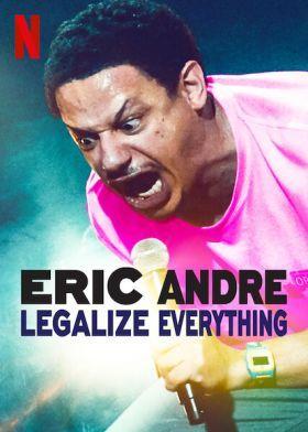 Eric Andre: Legalizáljunk mindent (2020) online film